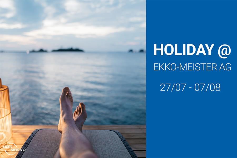 Holiday at EKKO-MEISTER