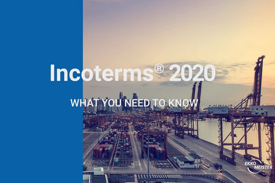 Incoterms 2020: What you need to know about the changes